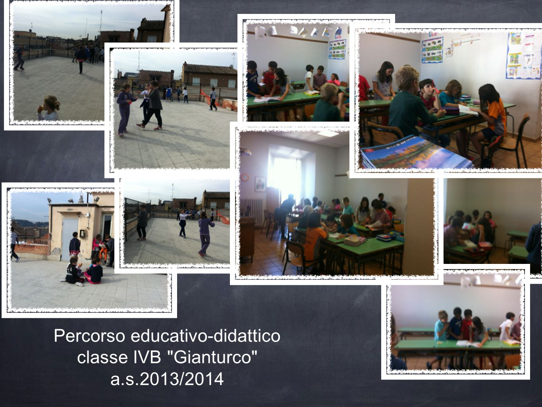Percorso educativo-didattico classe IVB Gianturco a.s.2013/2014