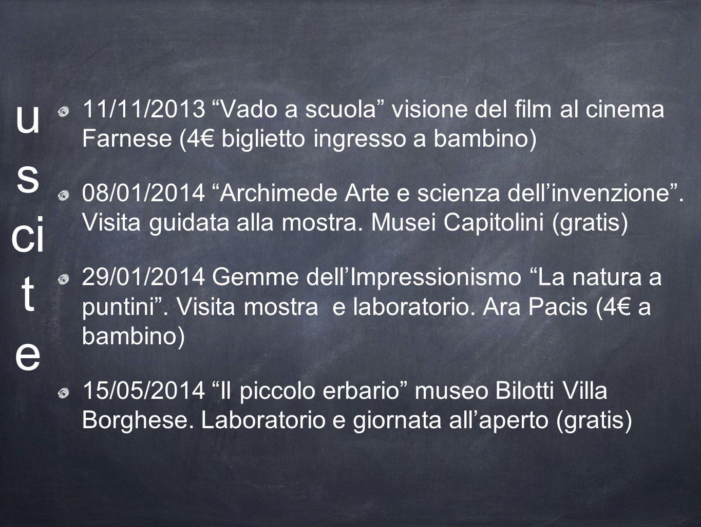 uscite 11/11/2013 Vado a scuola visione del film al cinema Farnese (4€ biglietto ingresso a bambino)