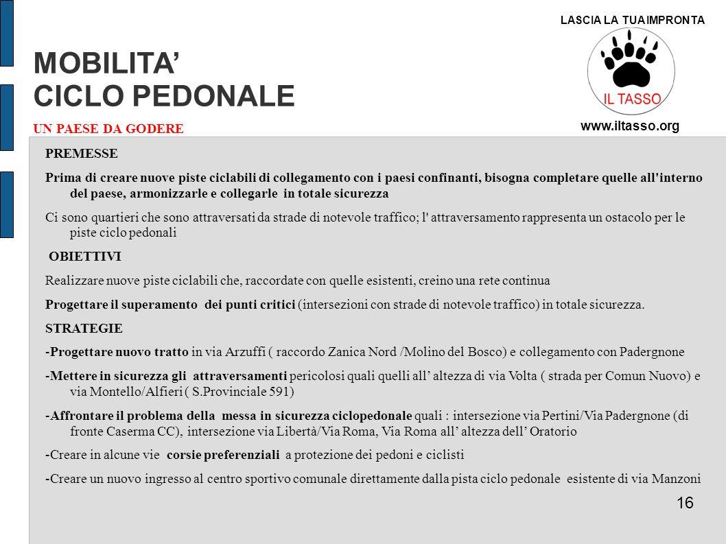 MOBILITA' CICLO PEDONALE 16 UN PAESE DA GODERE PREMESSE