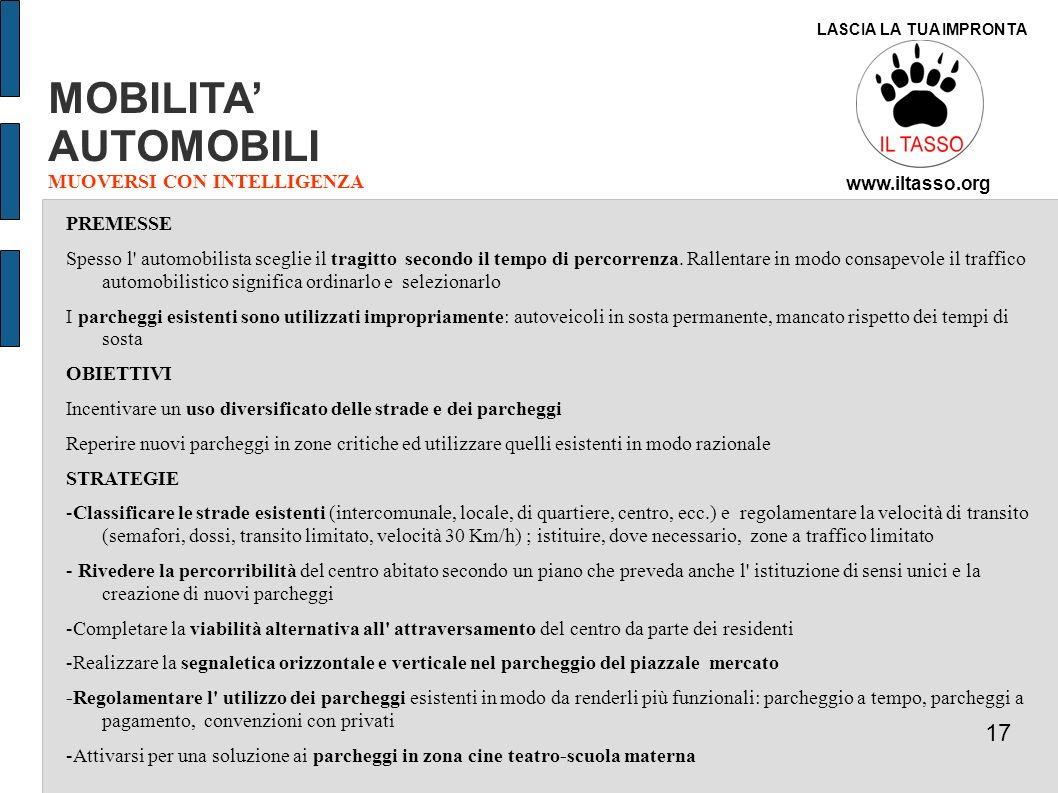 MOBILITA' AUTOMOBILI 17 MUOVERSI CON INTELLIGENZA PREMESSE