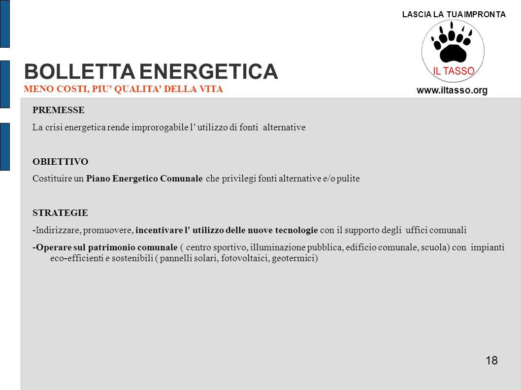 BOLLETTA ENERGETICA 18 MENO COSTI, PIU' QUALITA' DELLA VITA PREMESSE