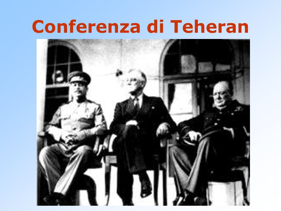 Conferenza di Teheran ); //-->