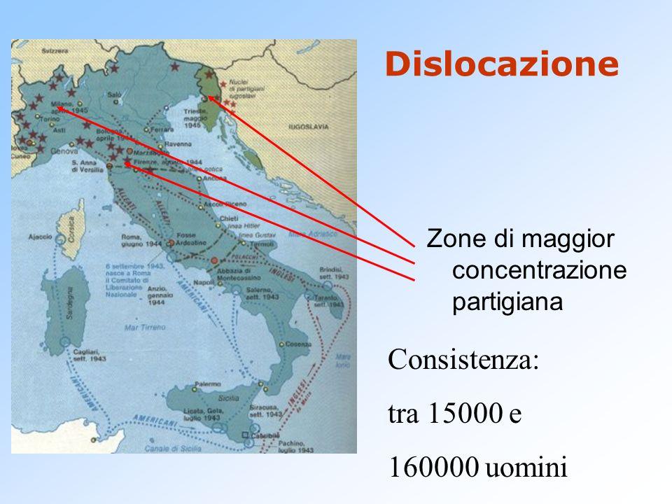 Dislocazione Consistenza: tra 15000 e 160000 uomini
