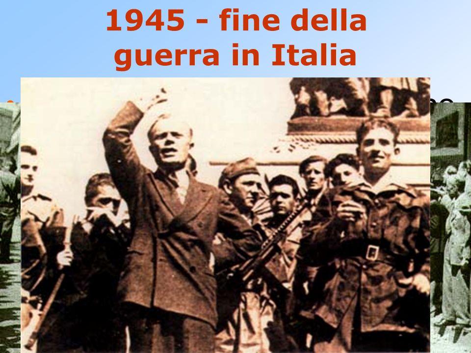 1945 - fine della guerra in Italia