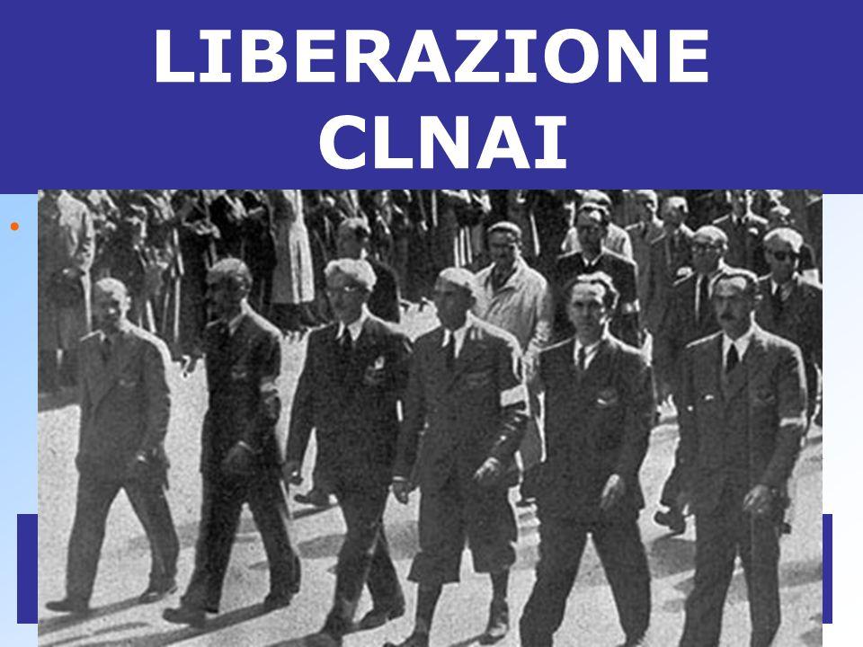 Raffaele Cadorna LIBERAZIONE CLNAI