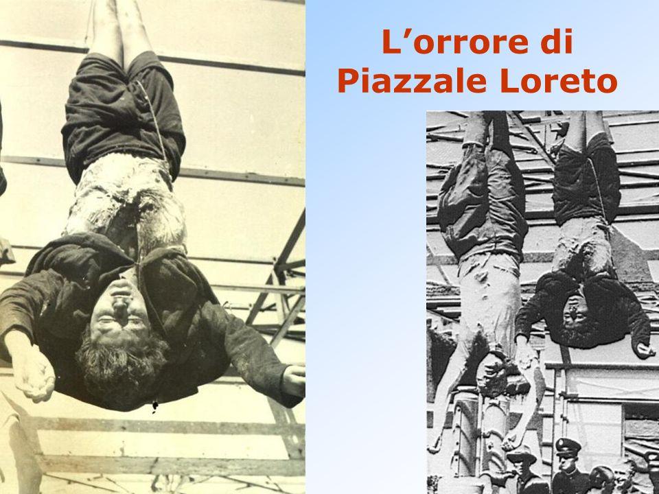 L'orrore di Piazzale Loreto