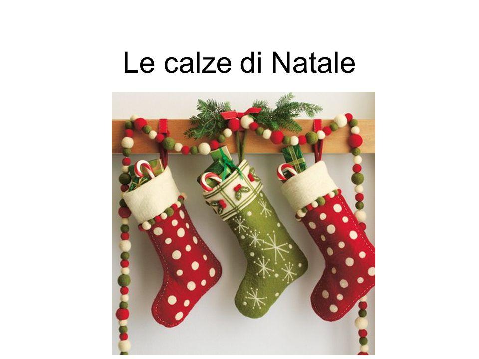 Le calze di Natale Una delle immagini più tipiche del Natale è certo la calza da appendere al camino!