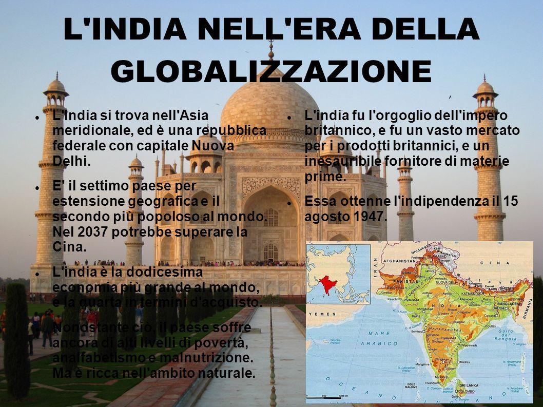 L INDIA NELL ERA DELLA GLOBALIZZAZIONE