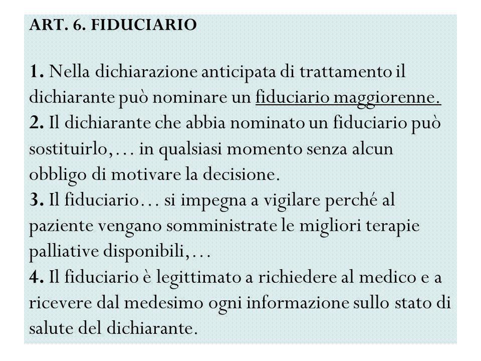ART. 6. FIDUCIARIO 1.