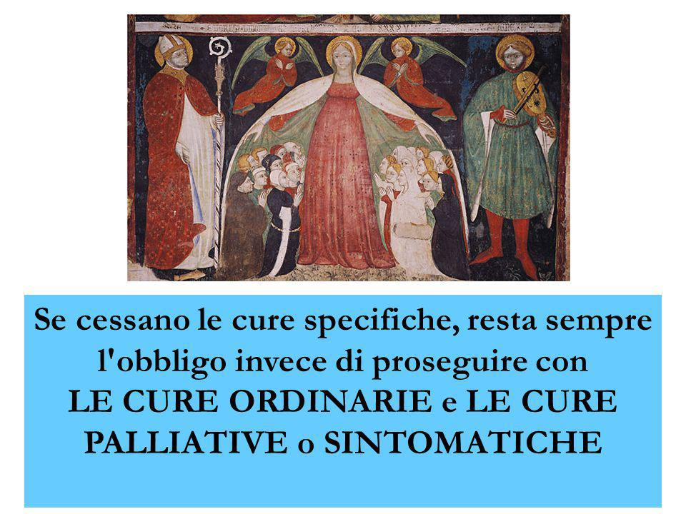LE CURE ORDINARIE e LE CURE PALLIATIVE o SINTOMATICHE