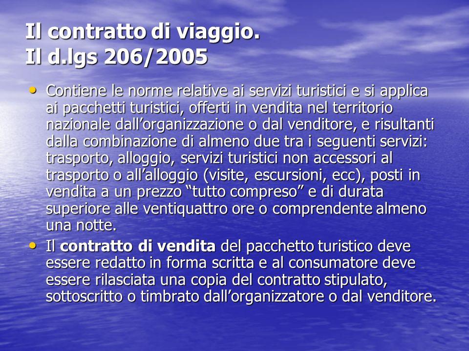 Il contratto di viaggio. Il d.lgs 206/2005