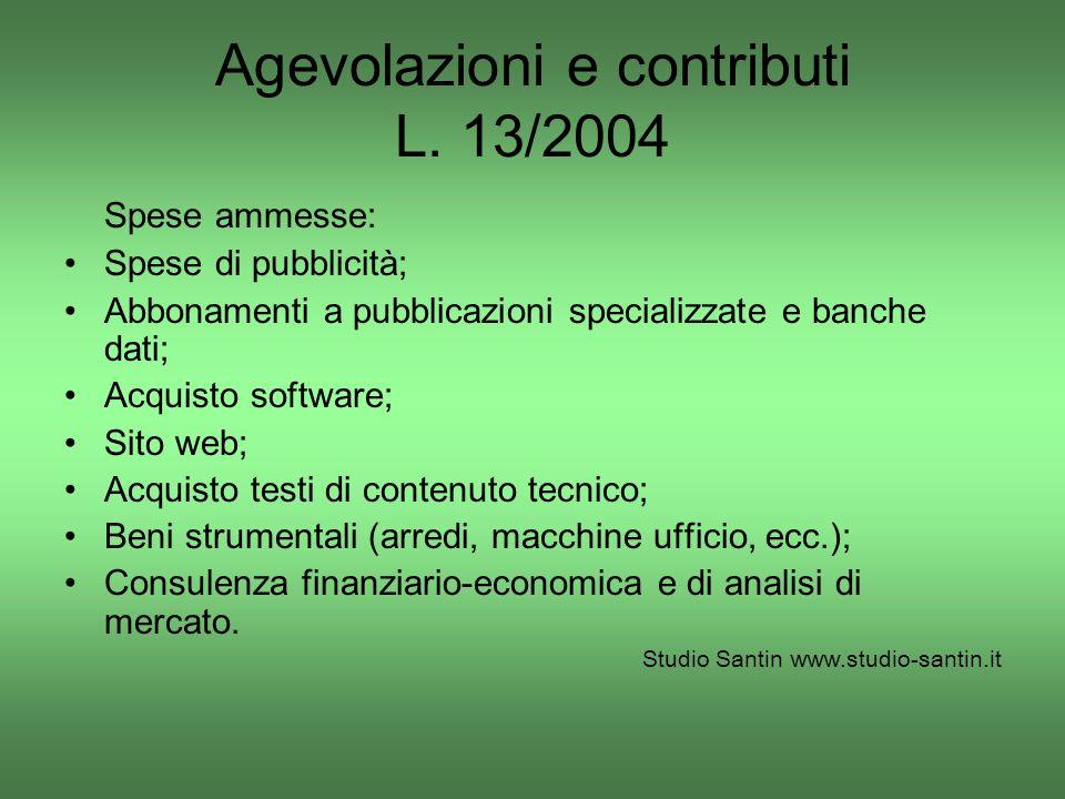 Agevolazioni e contributi L. 13/2004