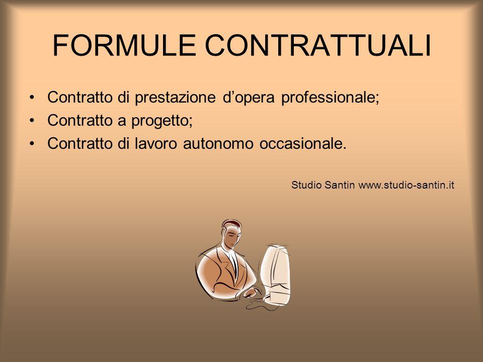 FORMULE CONTRATTUALI Contratto di prestazione d'opera professionale;