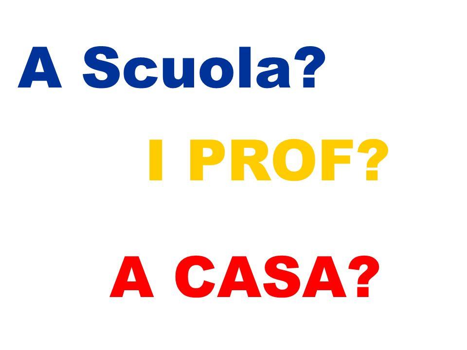 A Scuola I PROF A CASA