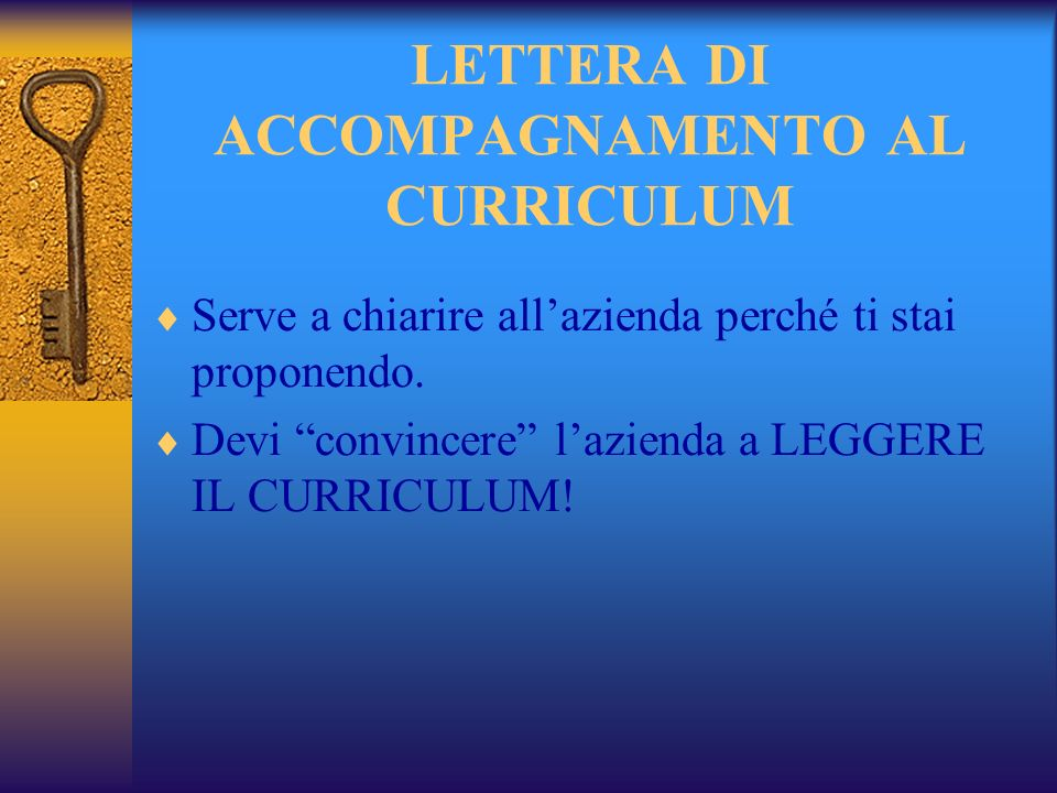LETTERA DI ACCOMPAGNAMENTO AL CURRICULUM