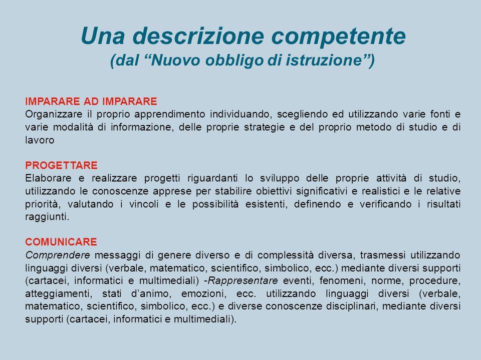 Una descrizione competente (dal Nuovo obbligo di istruzione )
