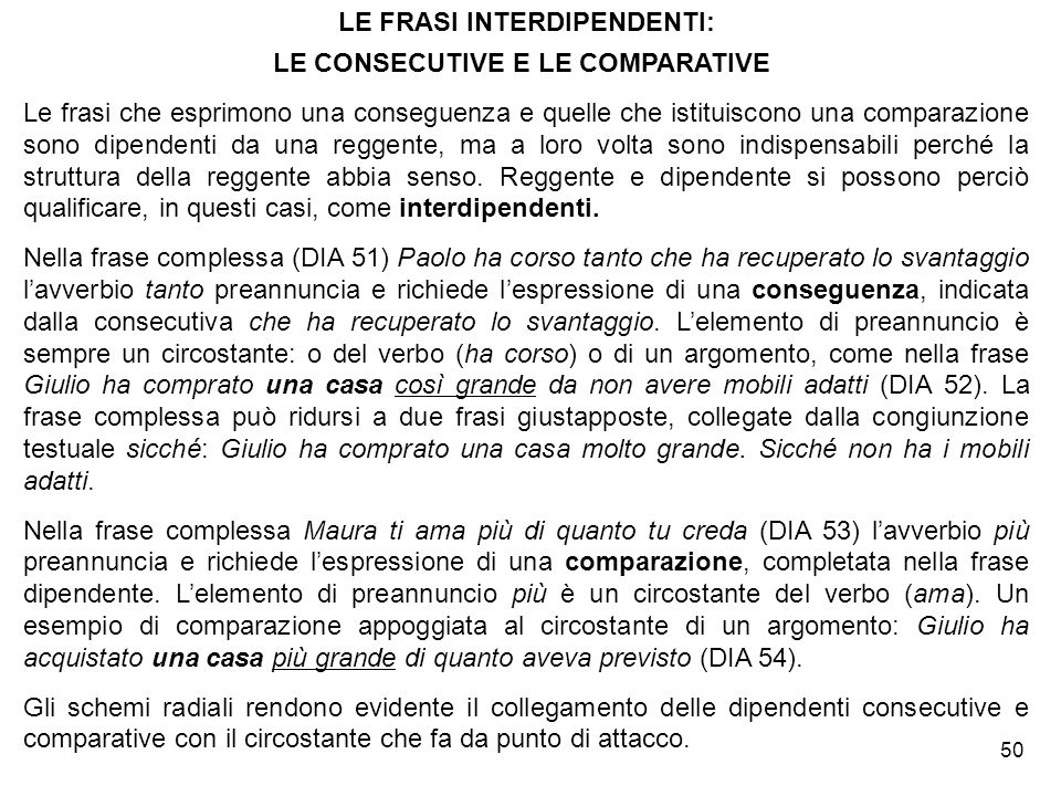 LE FRASI INTERDIPENDENTI: LE CONSECUTIVE E LE COMPARATIVE