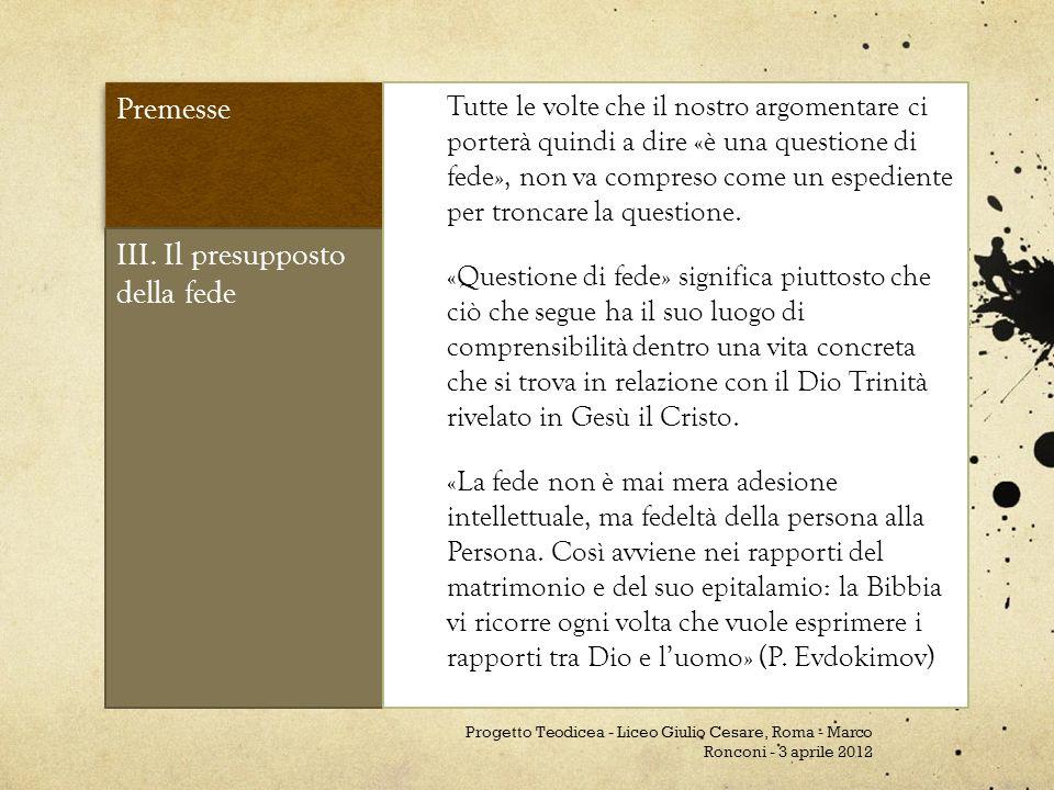 III. Il presupposto della fede