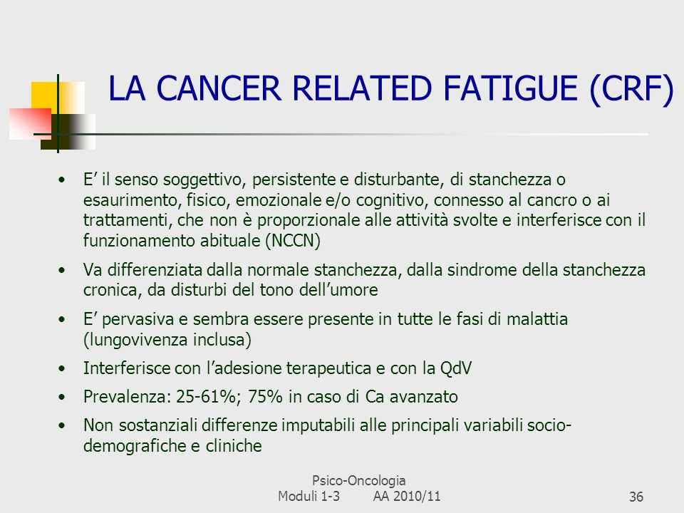 LA CANCER RELATED FATIGUE (CRF)