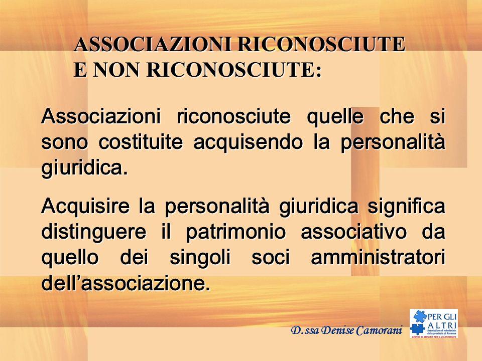 ASSOCIAZIONI RICONOSCIUTE E NON RICONOSCIUTE:
