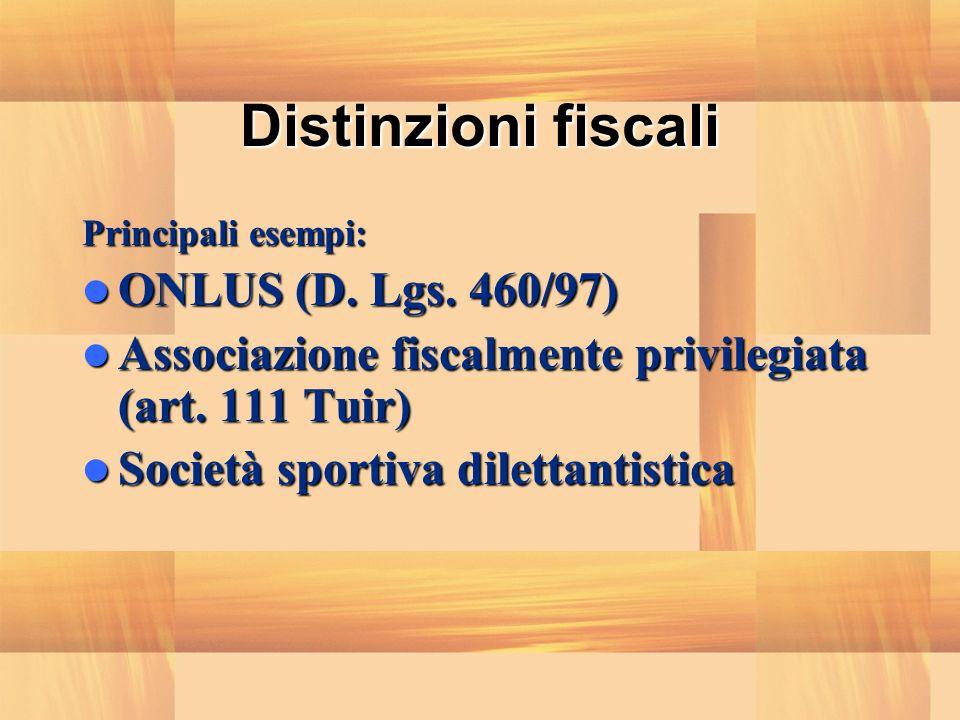 Distinzioni fiscali ONLUS (D. Lgs. 460/97)