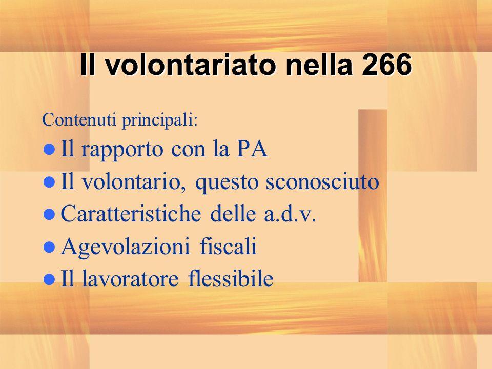 Il volontariato nella 266 Il rapporto con la PA
