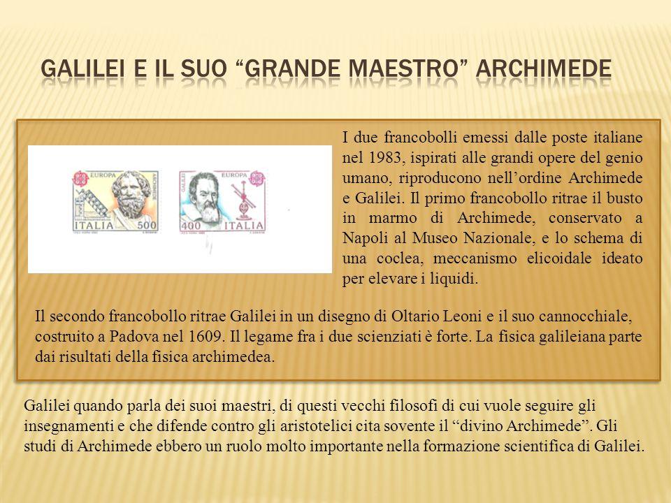 GALILEI E IL SUO GRANDE MAESTRO ARCHIMEDE