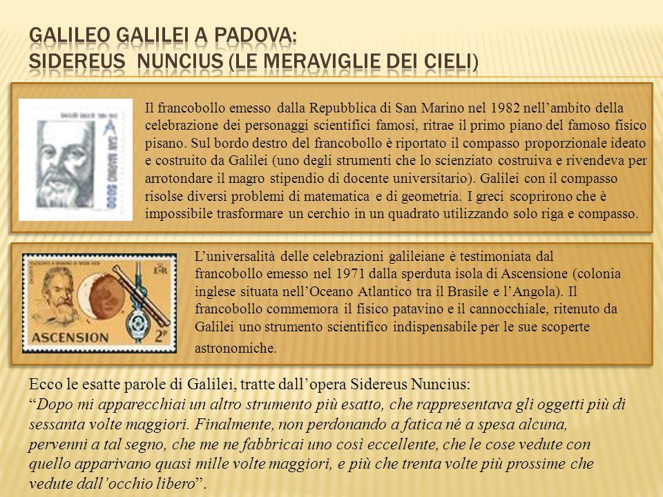 GALILEO GALILEI A PADOVA: SIDEREUS NUNCIUS (LE MERAVIGLIE DEI CIELI)