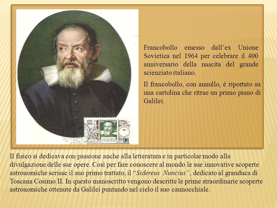 Francobollo emesso dall'ex Unione Sovietica nel 1964 per celebrare il 400 anniversario della nascita del grande scienziato italiano.