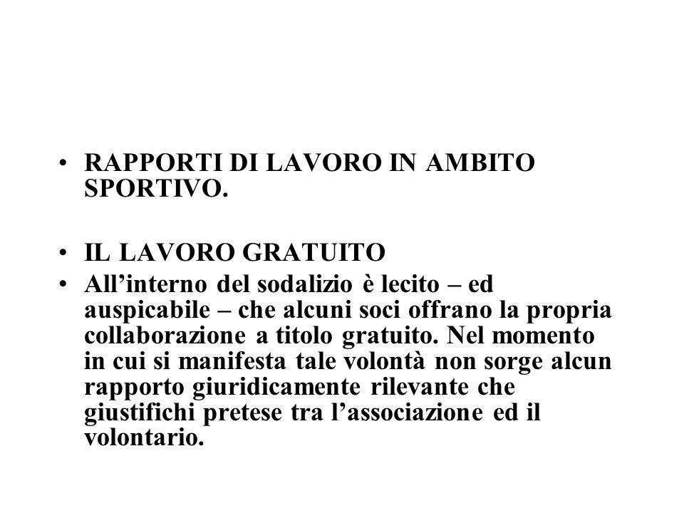RAPPORTI DI LAVORO IN AMBITO SPORTIVO.