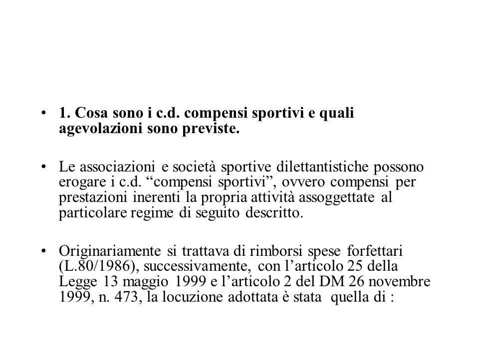 1. Cosa sono i c.d. compensi sportivi e quali agevolazioni sono previste.