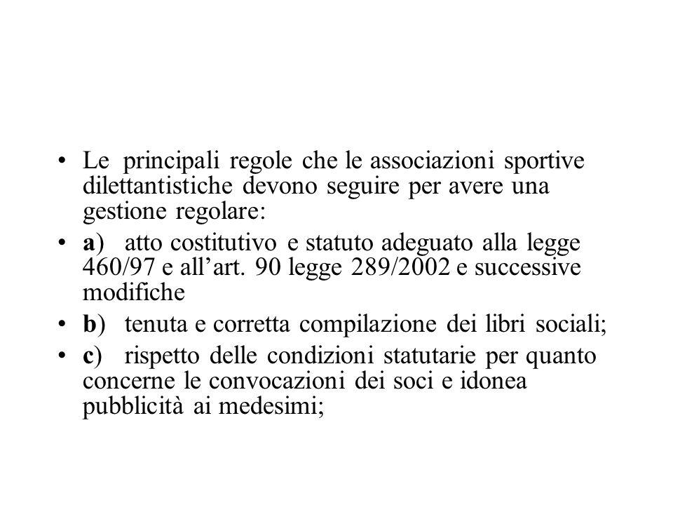 Le principali regole che le associazioni sportive dilettantistiche devono seguire per avere una gestione regolare: