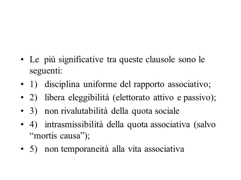 Le più significative tra queste clausole sono le seguenti: