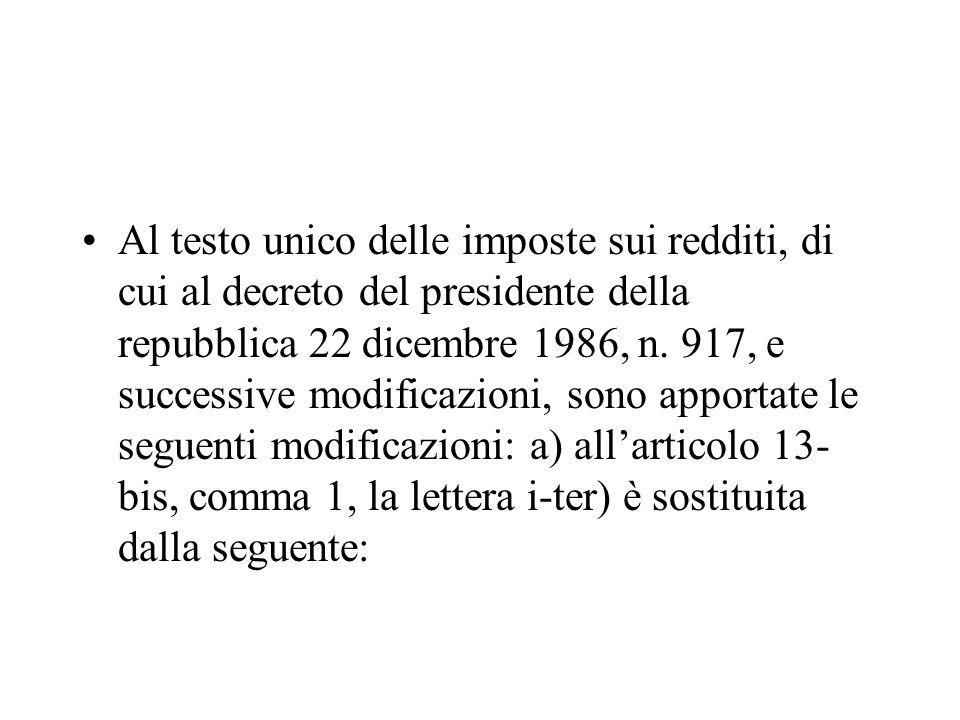 Al testo unico delle imposte sui redditi, di cui al decreto del presidente della repubblica 22 dicembre 1986, n.