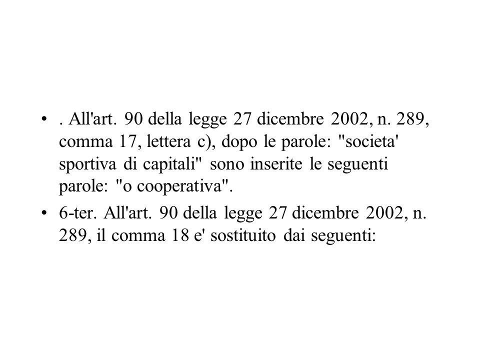 All art. 90 della legge 27 dicembre 2002, n
