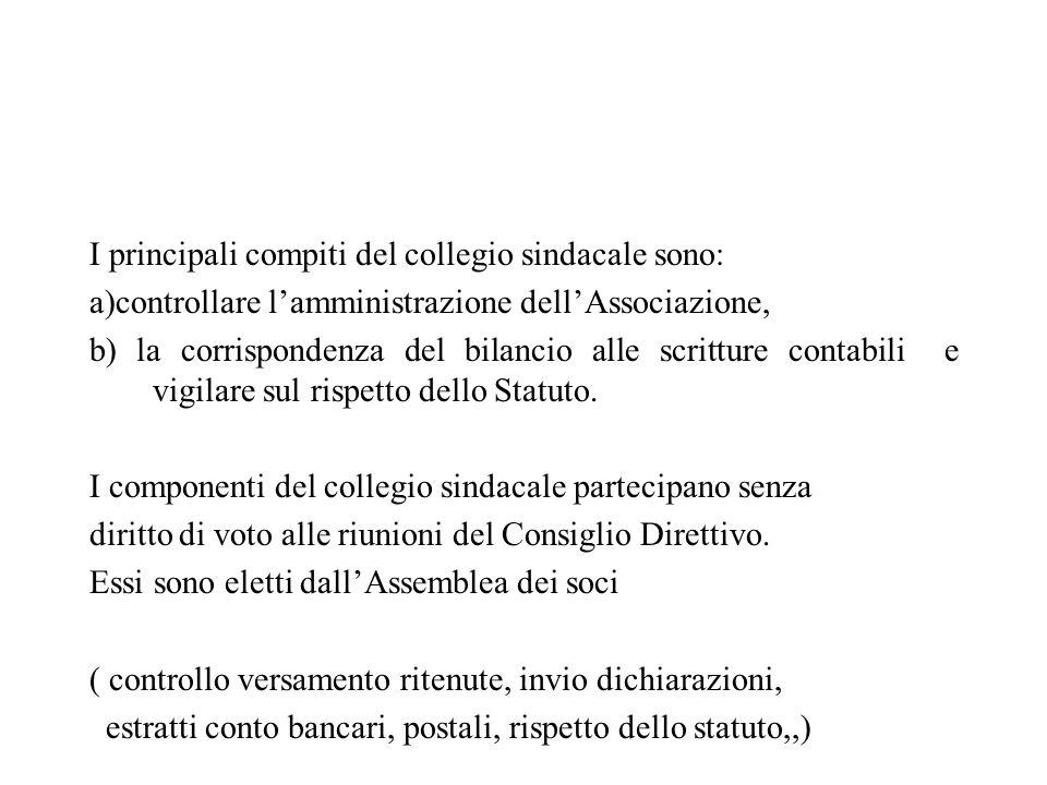 I principali compiti del collegio sindacale sono: