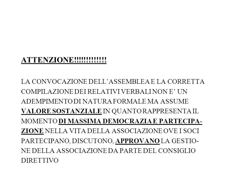 ATTENZIONE!!!!!!!!!!!!! LA CONVOCAZIONE DELL'ASSEMBLEA E LA CORRETTA