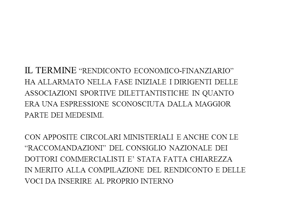 IL TERMINE RENDICONTO ECONOMICO-FINANZIARIO