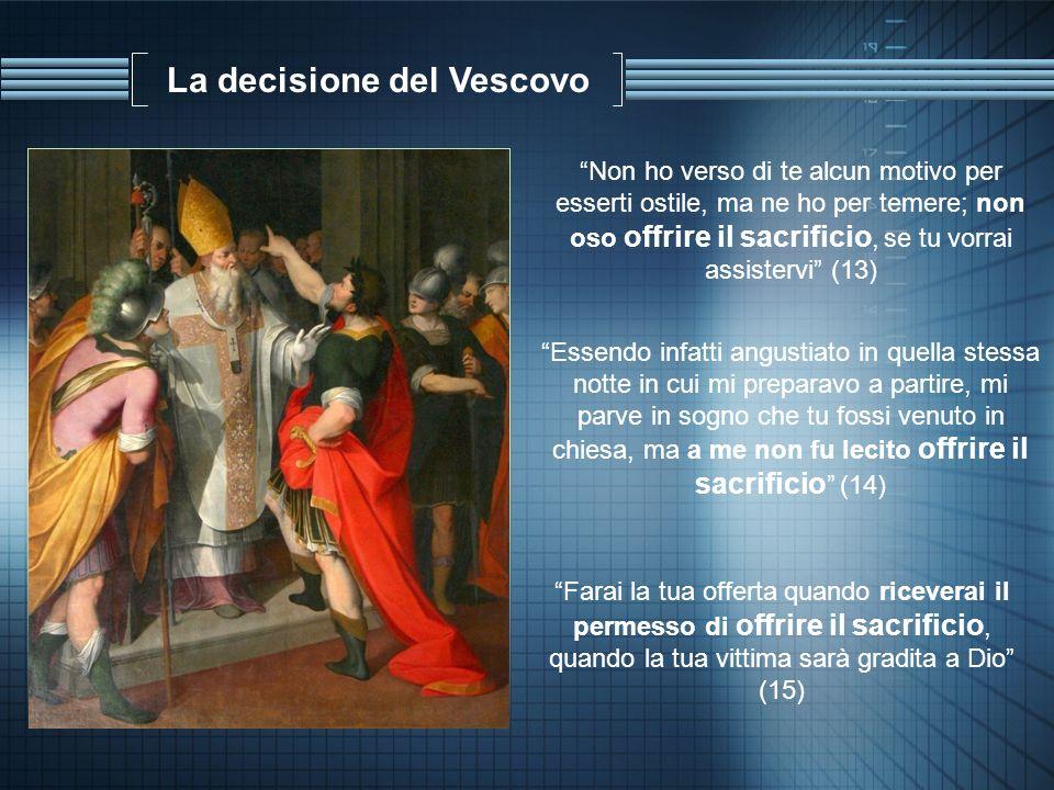 La decisione del Vescovo