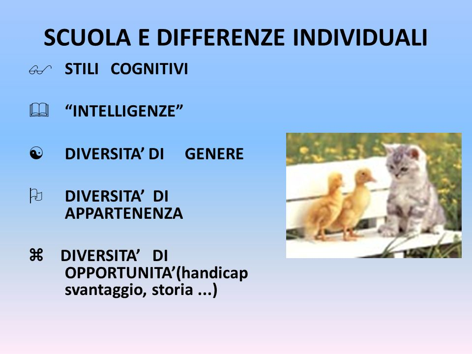 SCUOLA E DIFFERENZE INDIVIDUALI