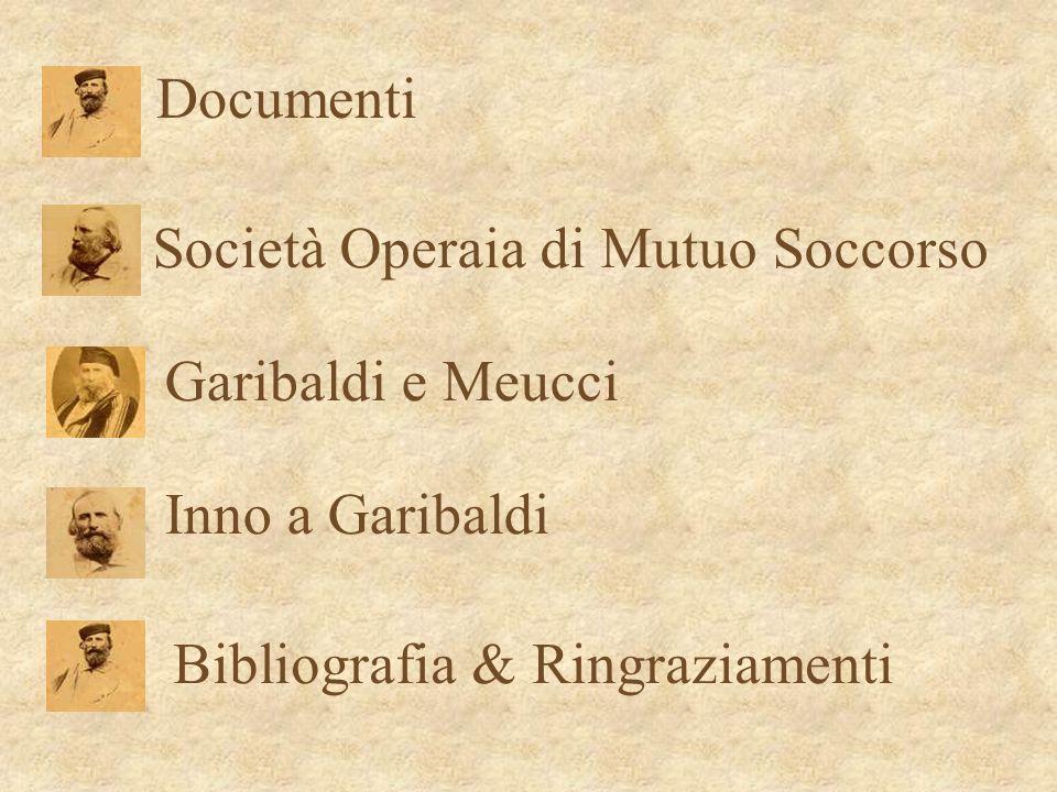 Documenti Società Operaia di Mutuo Soccorso. Garibaldi e Meucci.