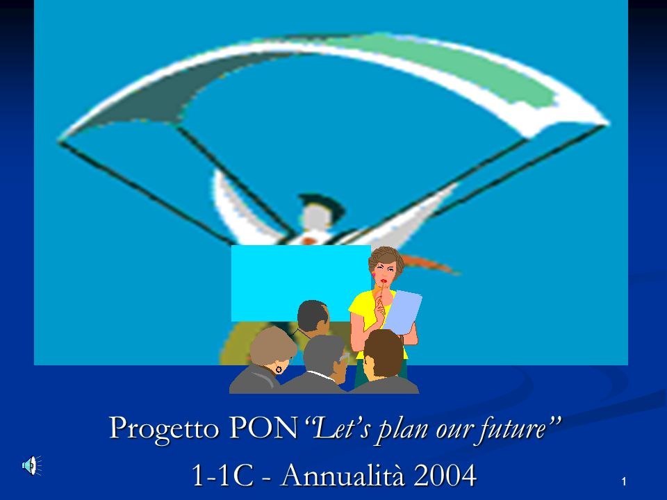 Progetto PON Let's plan our future