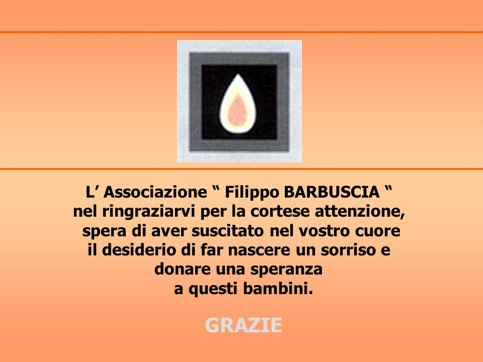 GRAZIE L' Associazione Filippo BARBUSCIA