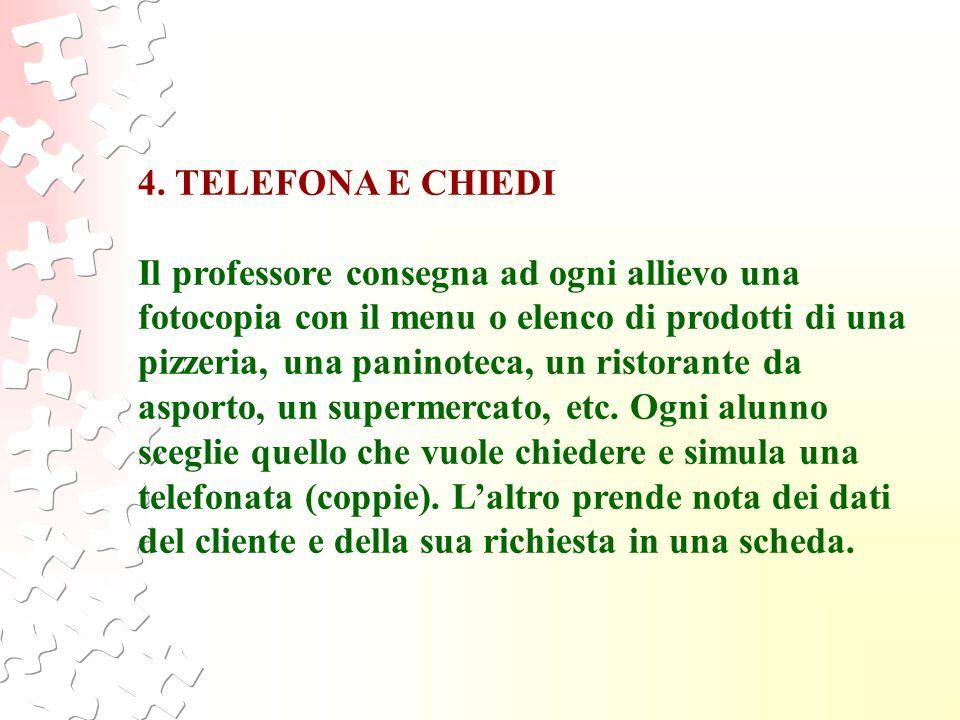 4. TELEFONA E CHIEDI