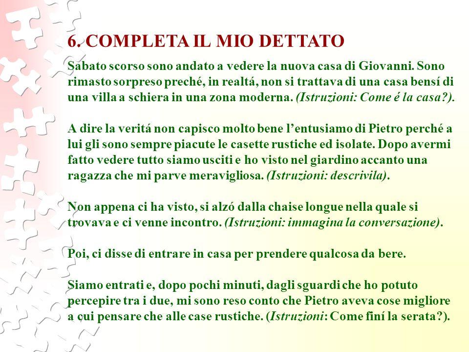 6. COMPLETA IL MIO DETTATO
