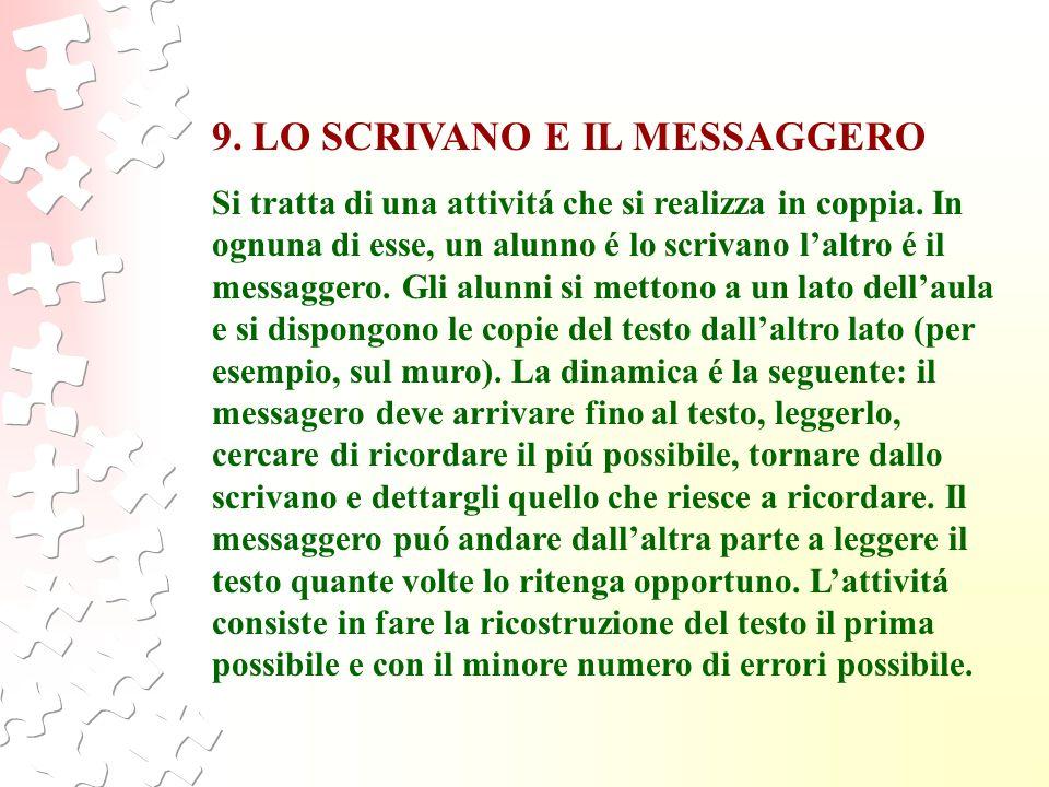 9. LO SCRIVANO E IL MESSAGGERO