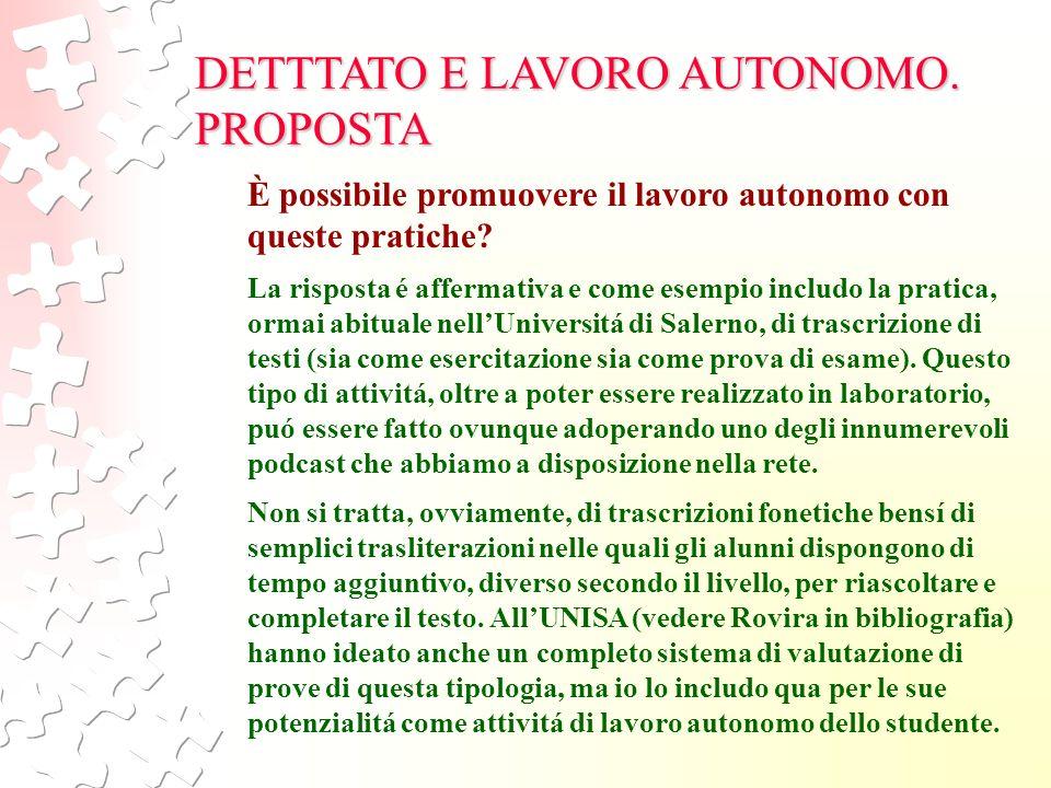 DETTTATO E LAVORO AUTONOMO. PROPOSTA