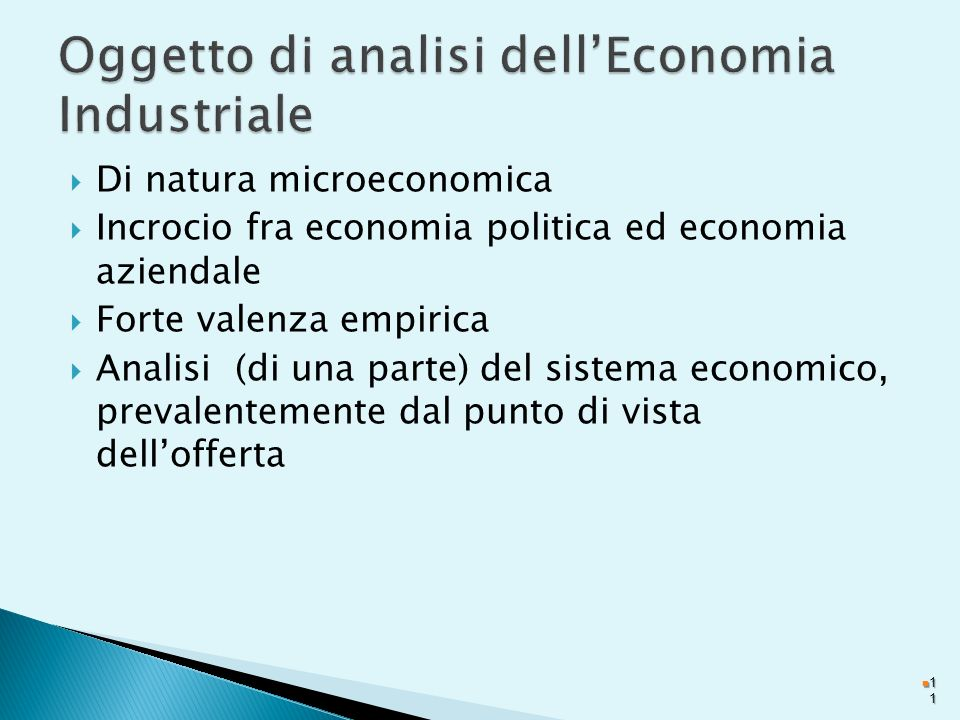 Oggetto di analisi dell'Economia Industriale