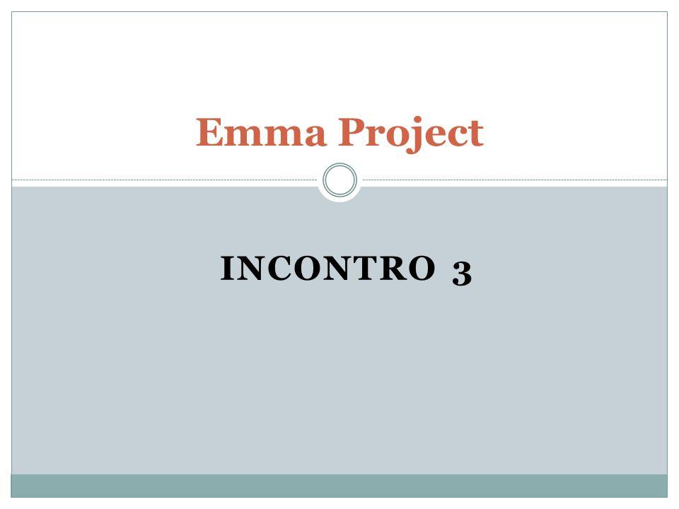 Emma Project INCONTRO 3