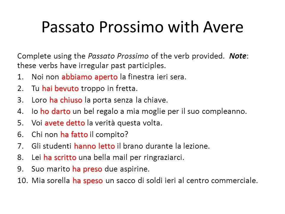 Passato Prossimo with Avere